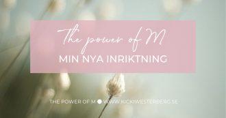 The Power of Mål, Motivation & Mening - Kicki Westerberg