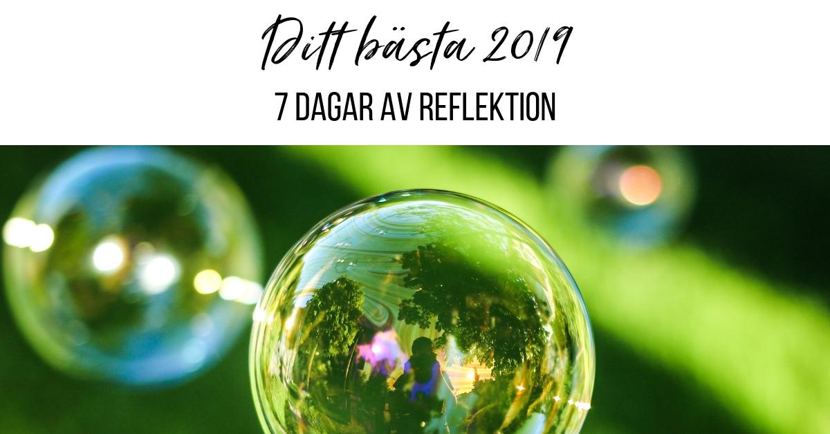 Ditt bästa 2019 dag 7 – 7 dagar av reflektion med Ekonomisk PT