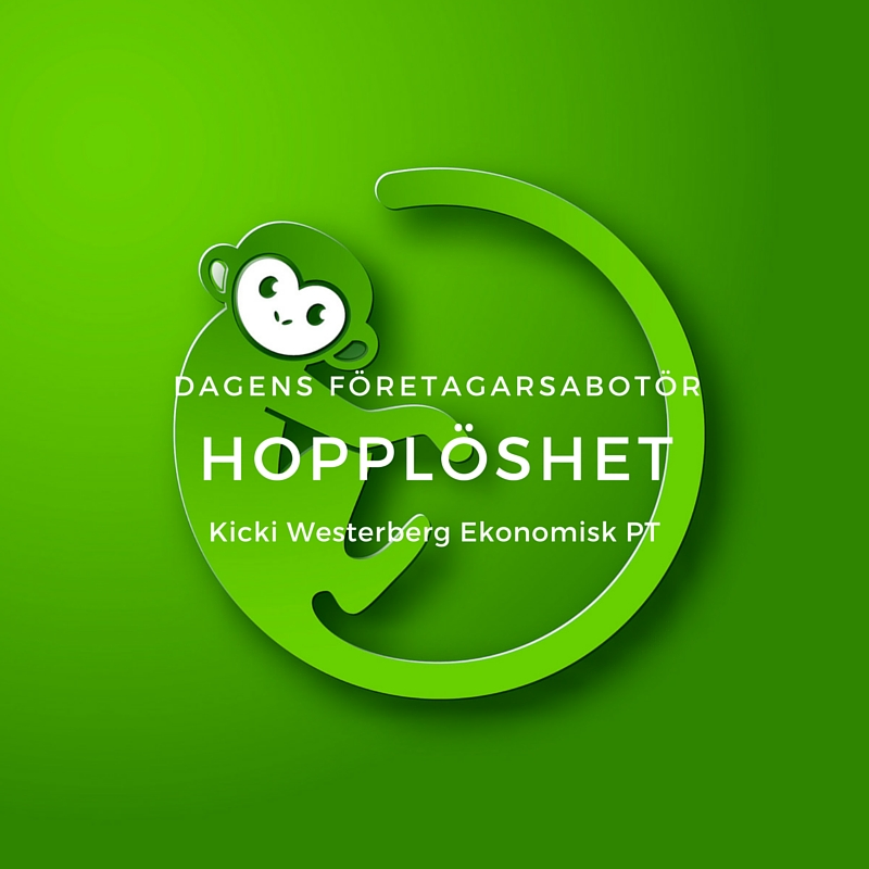 Företagarsabotör #5 - hopplösheten - Kicki Westerberg - Ekonomisk PT